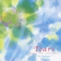 Tears〜Piano solo Collection