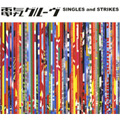 SINGLES and STRIKES [CCCD] (2枚組 ディスク1)
