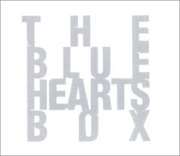 THE BLUE HEARTS BOX (3枚組 ディスク1) THE BLUE HEARTS