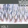 WHITE CHRISTMAS TRANCE vol.1