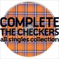 COMPLETE THE CHECKERS〜all singles collection (2枚組 ディスク2)