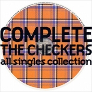 COMPLETE THE CHECKERS〜all singles collection (2枚組 ディスク1)