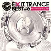 EXIT TRANCE BEST 6  MIXED BY DJ UTO