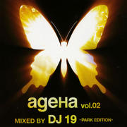 ageHa vol.02 MIXED BY DJ 19-PARK EDITION-