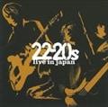 22-20s ライヴ・イン・ジャパン