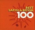 ベスト・ラテン&ボッサ100 (6枚組 ディスク1)