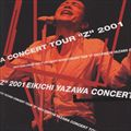 EIKICHI YAZAWA CONCERT TOUR {Z} 2001 (2枚組 ディスク2)