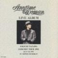 LIVE ALBUM Anytime Woman