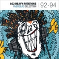 802 HEAVY ROTATIONS OVERSEAS SELECTION'92〜'94