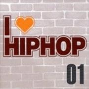 I LOVE HIP HOP 1