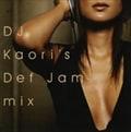 DJ KAORI'S DEF JAM MIX
