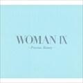 WOMAN IX 〜Precious Beauty〜 (2枚組 ディスク1)
