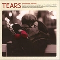 TEARS〜INTERNATIONAL SELECTION〜