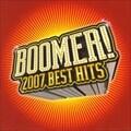 ブーマー!2007 ベスト・ヒッツ
