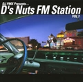 DJ PMX Presents...D's Nuts FM Station VOL.1
