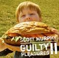 Guilty Pleasures 2〜スコット・マーフィーの密かな愉しみ〜