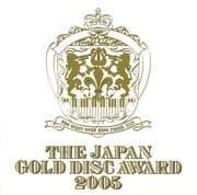 THE JAPAN GOLD DISC AWARD 2005[限定盤]