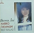 Brown Joe〜ベストバラード