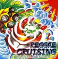 Reggae Cruising Rude Fish Music Reggae Compilation vol.1
