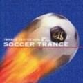 TRANCE HEAVEN meets 超ワールドサッカー SOCCER TRANCE