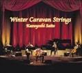 十二月〜Winter Caravan Strings〜 (2枚組 ディスク1)[限定盤]