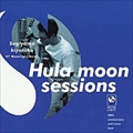 Hula Moon Session