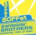 SWINGIN' BROTHERS [初回限定盤]