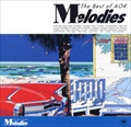 Melodies-The Best of AOR- (2枚組 ディスク2)