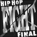 HIP HOP 'FIGHT' FINAL MASTER OF HIP HOP TUNES (2枚組 ディスク1)