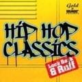 HIP HOP CLASSICS Look Back & Ruff (2枚組 ディスク1)