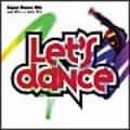 レッツ・ダンス (2枚組 ディスク2)