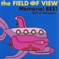 the FIELD OF VIEW Memorial BEST〜Gift of Melodies〜 (2枚組 ディスク1)