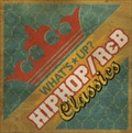 ワッツ・アップ?J-HIPHOP/R&Bクラシックス