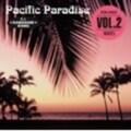 Pacific Paradise Vol.2