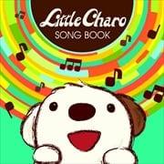NHKアニメ「リトル・チャロ」SONG BOOK