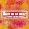 BACK IN DA DAYZ -HIPHOP/R&B Best Tracks-