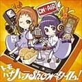 聖痕のクェイサーラジオ 〜ミハイロフ学園放送部〜 トモ☆ハナ ハラShowタイム!