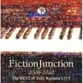 FictionJunction 2008-2010 The BEST of Yuki Kajiura LIVE (2枚組 ディスク2)