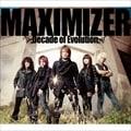MAXIMIZER 〜Decade of Evolution