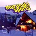 murasaki sports ムラスポmusic life vol.2