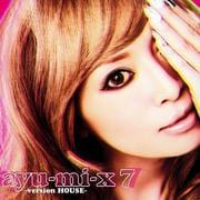 ayu-mi-x7 -version HOUSE-