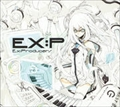 EX:P 〜Ex:Producers〜