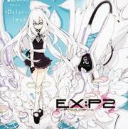 EX:P2 〜Ex:Producers2〜