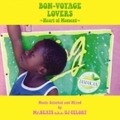 BON-VOYAGE LOVERS MUSIC SELECTED AND MIXED BY MR.BEATS A.K.A. DJ CELORY
