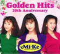Mi-Ke Golden Hits 20th Anniversary