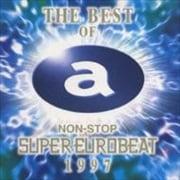 ザ・ベスト・オブ・ノンストップ・スーパー・ユーロビート 1997 MST SIDE (2枚組 ディスク1)
