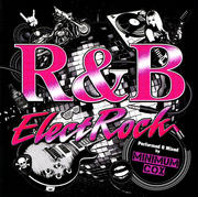 R&B ElectRock Perfomed&Mixed by Minimum Cox