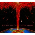 ASIAN VOLCANO [Blu-spec CD]