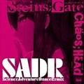「CHAOS;HEAD」「STEINS;GATE」Science Adventure Dance Remix