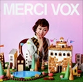 MERCI VOX